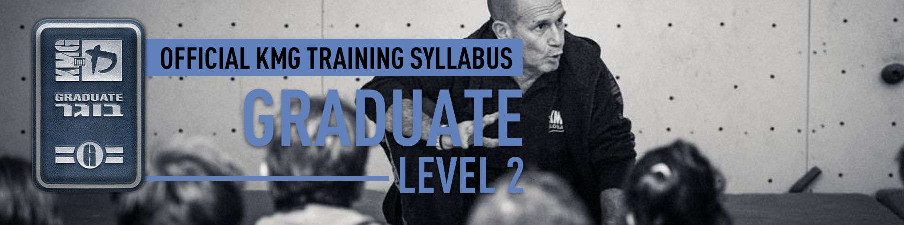 G2 Training Program Introduction A Word From Eyal MaxKravMaga
